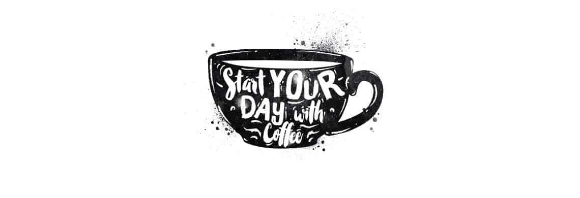 Start je dag met koffie quote